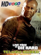 Die Hard 4 2007 in HD Telugu Dubbed Full Movie