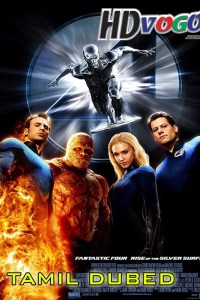 Fantastic 4 2007 in HD Tamil Dubbed Full Movie