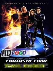 Fantastic Four 2005 in HD Tamil Dubbed Full Movie
