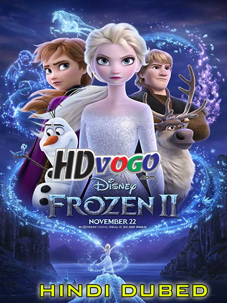 Frozen 2 2019 in HD Hindi Dubbed Full Movie - Watch Movies ...