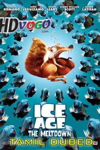 Ice Age The Meltdown 2006 in HD Tamil Dubbed Full Movie
