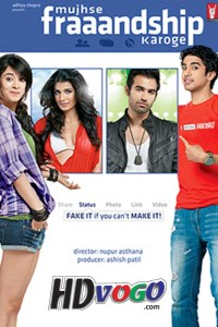 Mujhse Fraaandship Karoge 2011 in HD Hindi Full Movie