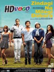 Zindagi Na Milegi Dobara 2011 in HD Hindi Full Movie