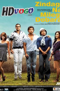 Zindagi Na Milegi Dobara 2011 in HD Hindi Full Movie