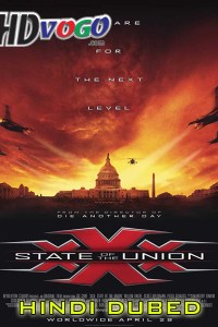 xXx State of the Union 2005 in HD Hindi Dubbed Full Movie