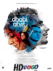 Dhobi Ghat 2010 in HD Hindi Full Movie