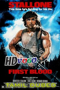 First Blood 1982 in HD Tamil Dubbed Full Movie