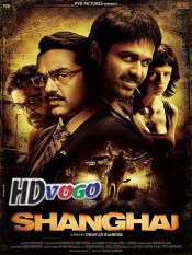 Shanghai 2012 in HD Hindi Full Movie