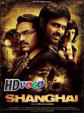 Shanghai 2012 in HD Hindi Full Movie