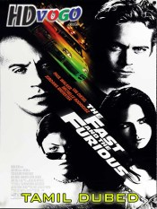 The Fast and the Furious 2001 in HD Tamil Dubbed Full Movie