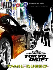 The Fast and the Furious Tokyo Drift 2006 in HD Tamil Dubbed Full Movie