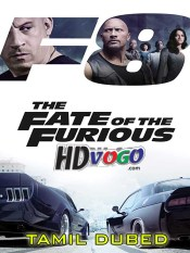 The Fate of the Furious 2017 in HD Tamil Dubbed Full Movie