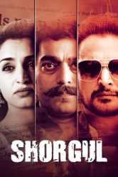 Shorgul (2016) Hindi HD
