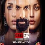 Expiry Date (2020) – Zee5 Original Series S1 Complete