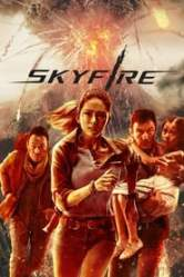 Skyfire (2019) Hindi Dubbed