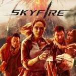 Skyfire (2019) Hindi Dubbed