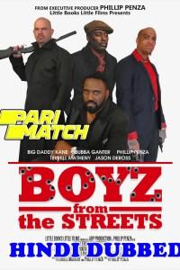 Boyz from the Streets 2021 HD Hindi Dubbed Full Movie