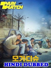 Escape from Mogadishu 2021 HD Hindi Dubbed