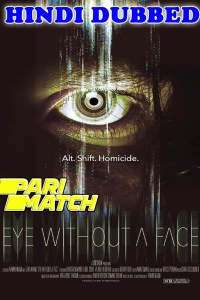 Eye Without a Face 2021 HD Hindi Dubbed Full Movie