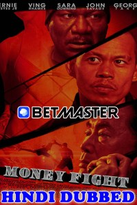 Money Fight 2021 HD Hindi Dubbed Full Movie