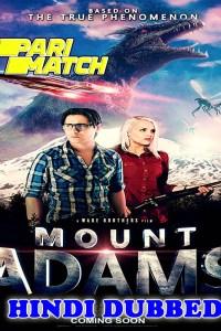 Mount Adams 2021 HD Hindi Dubbed Full Movie
