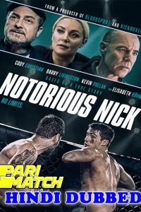 Notorious Nick 2021 HD Hindi Dubbed Full Movie