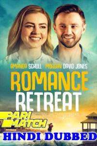 Romance Retreat 2019 HD Hindi Dubbed Full Movie