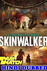 Skinwalker 2021 HD Hindi Dubbed Full Movie