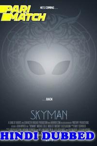 Skyman 2020 HD Hindi Dubbed Full Movie