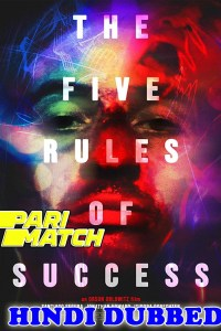 The Five Rules of Success 2020 HD Hindi Dubbed Full Movie