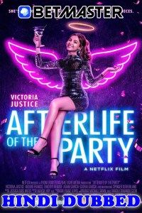 Afterlife Of The Party 2021 HD Hindi Dubbed