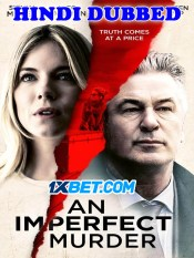 An Imperfect Murder 2020 HD Hindi Dubbed