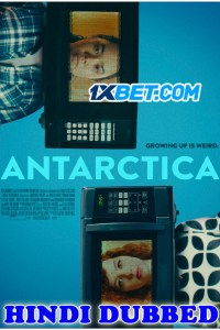 Antarctica 2020 HD Hindi Dubbed Full Movie