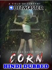 CORN a Field of Screams 2021 HD Hindi Dubbed