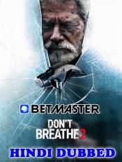 Dont Breathe 2 2021 HD Hindi Dubbed