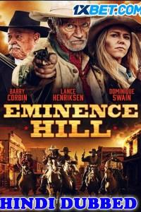 Eminence Hill 2019 HD Hindi Dubbed