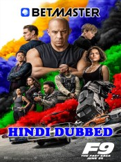 Fast And Furious F9 2021 HD Hindi Dubbed