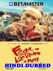 Fear and Loathing in Aspen 2021 HD Hindi Dubbed