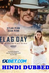 Flag Day 2021 Hindi Dubbed Full Movie