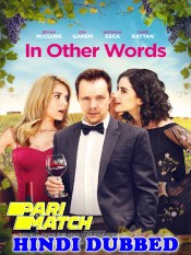 In Other Words 2020 HD Hindi Dubbed