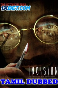 Incision 2020 Tamil Dubbed Full Movie