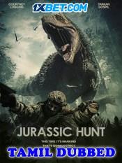 Jurassic Hunt 2021 HD Tamil Dubbe