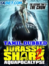Jurassic Shark 2 2021 HD Tamil Dubbed