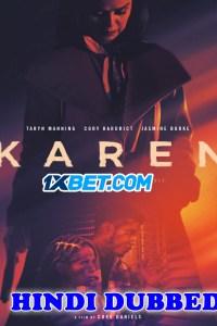 Karen 2021 HD Hindi Dubbed Full Movie
