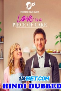Love Is A Piece Of Cake 2020 HD Hindi Dubbed
