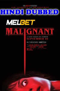 Malignant 2021 HD Hindi Dubbed Full Movie