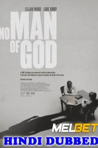 No Man of God 2021 HD Hindi Dubbed