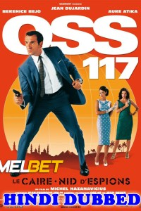 OSS 117 2021 Hindi Dubbed Full Movie
