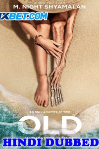 Old 2021 HD Hindi Dubbed Full Movie