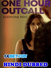 One Hour Outcall 2019 HD Hindi Dubbed